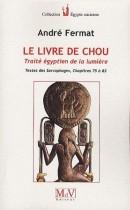 Le livre de Chou - Traité égyptien de la lumière