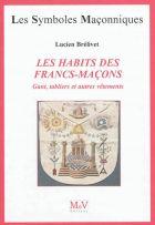 25. Les Habits des Francs-Maçons