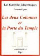 12. Les Deux colonnes et la porte du temple
