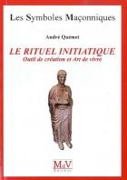 49.Le rituel initiatique - Outil de création et Art de vivre