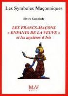 """50. Francs-maçons """"enfants de la veuve"""" Et les mystères d'Isis"""