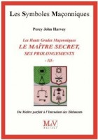 55. Le maitre secret, ses prolongements - Tome 3