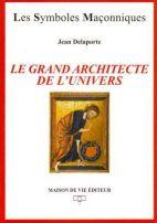 01. Le Grand Architecte de l'Univers