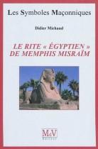 """41.Le rite """"égyptien"""" de Memphis Misraïm"""