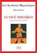 """02. Le Pavé Mosaïque """"la conciliation des contraires"""""""