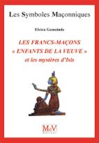 """50.Les francs-maçons """"enfants de la veuve"""" et les mystères d'Isis"""