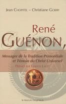 René Guénon, Messager de la Tradition Primordiale et Témoin du Christ Universel