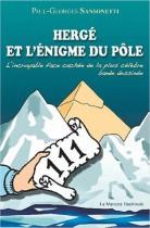 Herge et l'énigme du pôle - L'incroyable face cachée de la plus célèbre bande dessinée