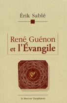 René Guénon Et L'évangile