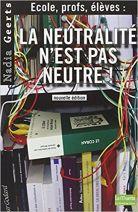 La neutralité n'est pas neutre !