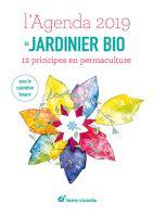 L'agenda du jardinier bio 2019