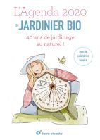 L'agenda du jardinier bio - 12 principes en permaculture. Avec le calendrier lunaire