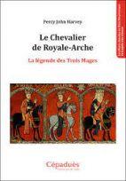 Le Chevalier de Royale-Arche: La légende d'Enoch
