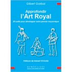 Approfondir l'art royal