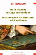 De la planche en loge maçonnique le morceau d'architecture, art et méthode