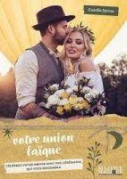 Votre union laïque - Célébrez votre amour avec une cérémonie qui vous ressemble