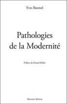 Pathologies de la Modernité