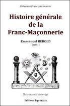Histoire Generale de la Franc-Maçonnerie