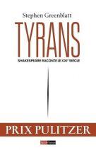 Tyrans - Shakespeare raconte le XXie siècle