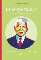 Nelson Mandela - Libre corps et âme