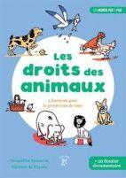 Les droits des animaux - 4 histoires pour la protection de tous