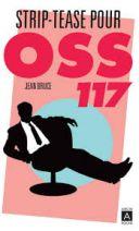 OSS 117 - Poche Striptease pour OSS 117