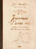 Journal d'une vie - Antoine de Saint-Exupéry, Petit Prince parmi les hommes