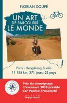 Un art de parcourir le monde - Paris - Hong-Kong à vélo : 11 155 km, 371 jours, 23 pays