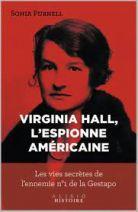 La femme de l'ombre - Les vies secrètes de Virginia Hall, l'ennemi n°1 de la Gestapo