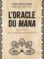 L'oracle du mana - Les secrets de la sagesse polynésienne. Avec 54 cartes