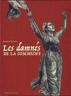 Les damnés de la Commune : coffret, tomes 1 à 3