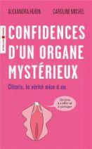 Clitoris, la vérité mise à nu - Confidences d'un organe mystérieux