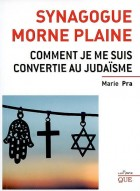 Synagogue morne plaine - Comment je me suis convertie au judaïsme