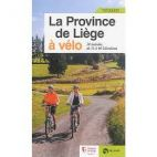 La province de Liège à vélo: 20 balades de 13 à 40 km