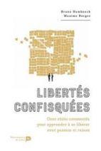 Libertés confisquées - Apprendre à repousser ses limites - Grand Format