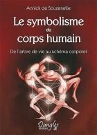 Le symbolisme du corps humain (De l'arbre de vie au schéma corporel)
