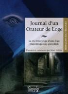 Journal d'un Orateur de Loge - La vie intérieure d'une loge maçonnique au quotidien