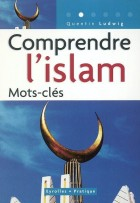Comprendre l'islam : Mots clés