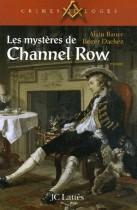 Les mystères de Channel Row