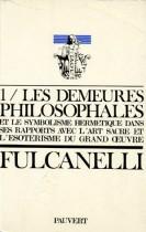 Les demeures philosophales et le symbolisme hermétique dans ses rapports avec l'art sacré - Coffret 2 volumes