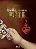 La conjuration des vengeurs Tome 2 Les Nobles Voyageurs