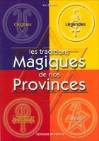 Les traditions magiques de nos provinces