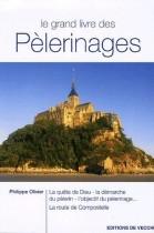 Le grand livre des Pèlerinages