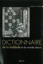 Dictionnaire de la kabbale et du monde obscure