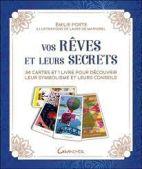 Vos rêves et leurs secrets - 34 cartes et 1 livre pour découvrir leur symbolisme et leurs conseils