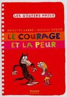 21. Les Gouters philo: Le courage et la peur