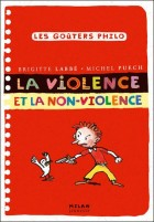 Les Gouters Philo : la violence et la non-violence