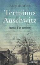 Terminus Auschwitz - Journal d'un survivant
