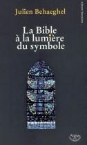 La Bible à la lumière du symbole