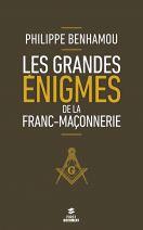 Les grandes énigmes de la franc-maçonnerie, 2e